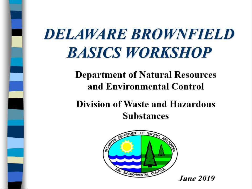 Brownfields Basics for DNREC