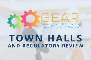 GEAR Regulatory Review Town Halls